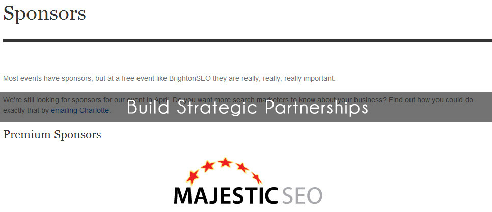 Build strategic partners