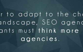 In order to adapt to the changing search landscape, SEO agencies and consultants must think more like PR agencies.